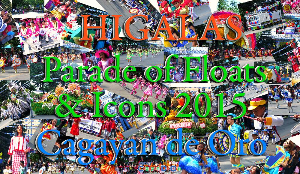 Higalas Parade of Floats and Icons 2015 Cagayan de Oro