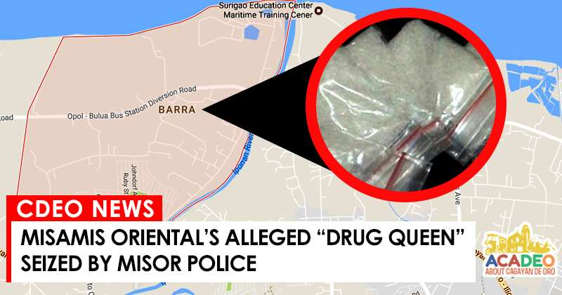shabu confiscated at opol, alleged drug queen in misamis oriental arrested