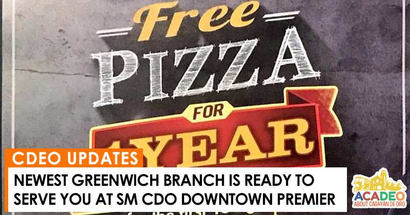 greenwich at sm cdo downtown premier, greenwich free pizza for 1 year