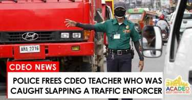 Teacher freed after he slapped a traffic enforcer in cdeo
