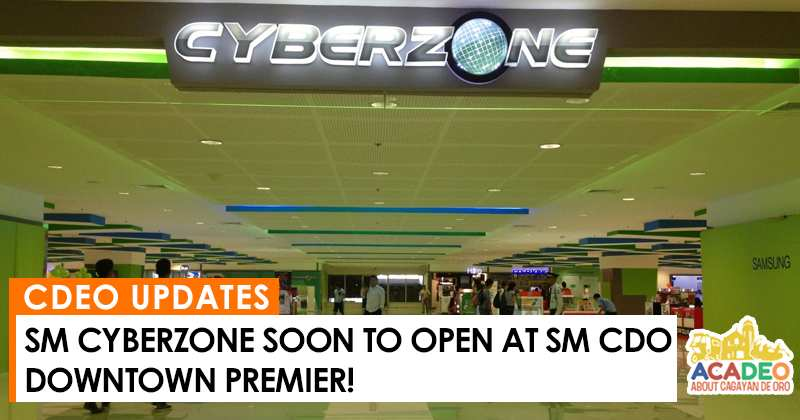 sm cyberzone to open at sm downtown premier CDeO, sm cyberzone in CDeO