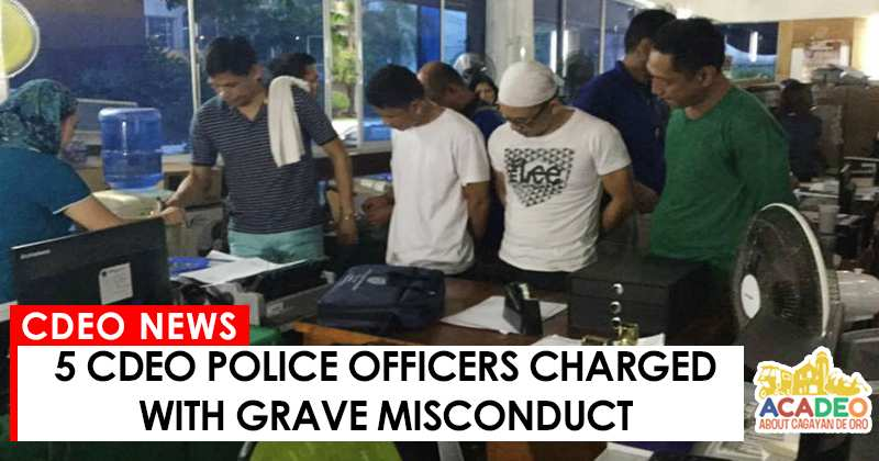 06142017 - 5 CDEO POLICE GRAVE MISCONDUCT