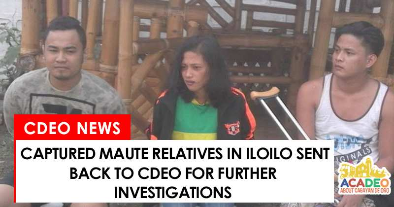 captured three relatives of Maute clan sent back to cdo for probing