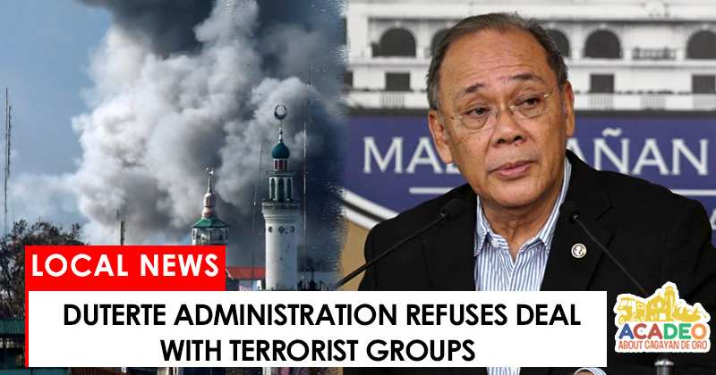 Duterte administration refuses deal with terrorist groups
