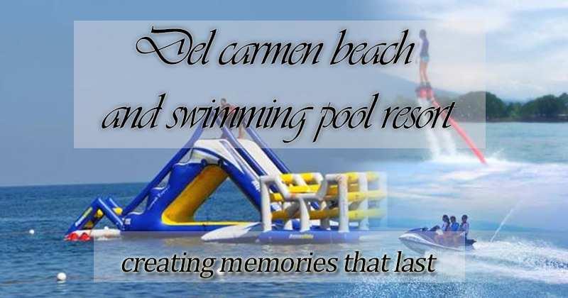 Del Carmen Beach and Swimming Pool Resort