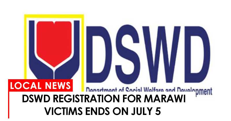 DSWD registration of displaced families from Marawi ends  today, July 5.