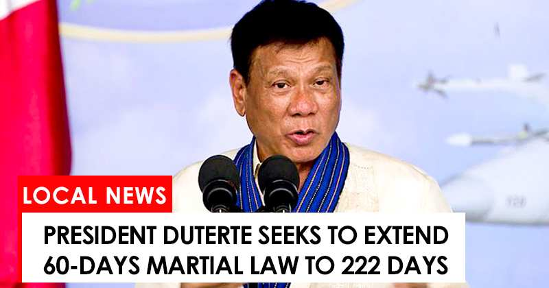 Duterte to extend Martial Law from 60 days to 222 days
