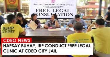 Hapsay Buhay, IBP conduct free legal clinic at CdeO City Jail