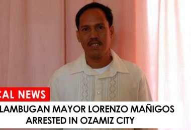 Kolambugan Mayor Lorenzo Mañigos arrested in Ozamz City