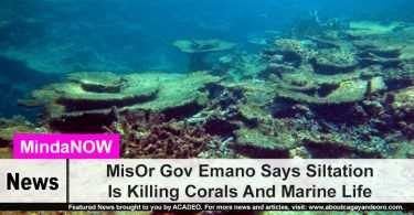 MisOr Gov Emano Says Siltation Is Killing Corals And Marine Life