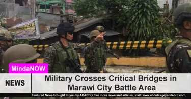Military reclaims critical bridges in Marawi City