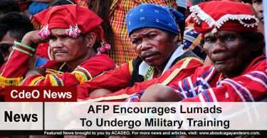 AFP Encourages Lumads To Undergo Military Training