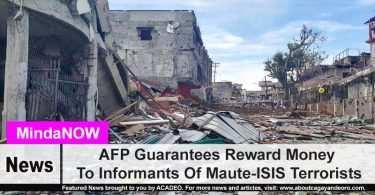 AFP Guarantees Reward Money To Informants Of Maute-ISIS Terrorists