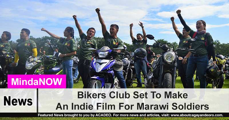 Bikers Club Set To Make An Indie Film For Marawi Soldiers