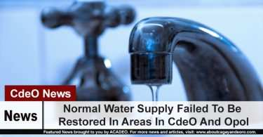Normal Water Supply Failed To Be Restored In Areas In CdeO And Opol