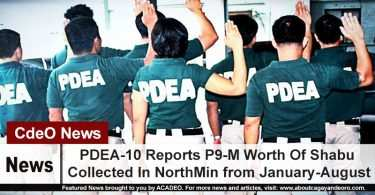 PDEA-10 Reports P9-M Worth Of Shabu Collected In NorthMin from January-August