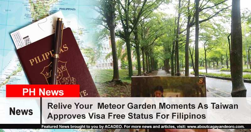 Special T Si >> Relive Your Meteor Garden Moments As Taiwan Approves Visa Free Status For Filipinos