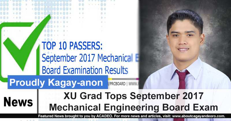 XU Grad Tops September 2017 Mechanical Engineering Board Exam