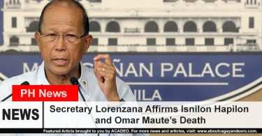 Secretary Lorenzana affirms death of Hapilon and Omar Maute
