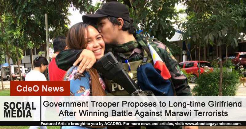Marawi fighter proposes to long time girlfriend after Marawi siege