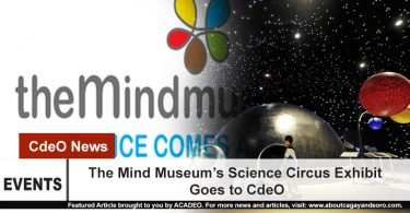 The Mind Museum's Science Circus Exhibit Goes to CdeO