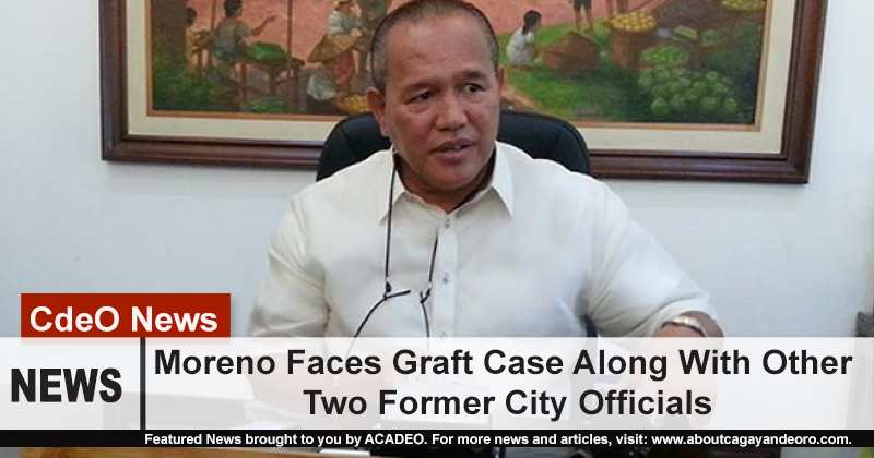 Moreno faces graft cases along with other two former city officials
