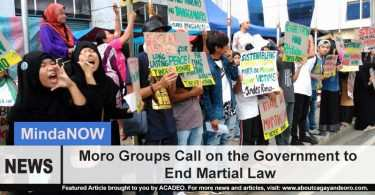 Moro Groups Call on the Government to End Martial Law