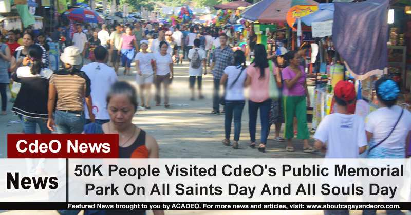 50K People Visited CdeO's Public Memorial Park On All Saints Day And All Souls Day