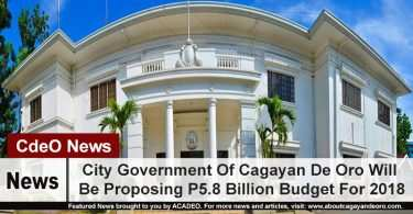 City Government Of Cagayan De Oro Will Be Proposing P5