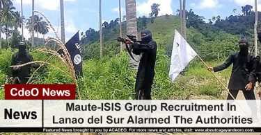 Maute-ISIS Group Recruitment In Lanao del Sur Alarmed The Authorities