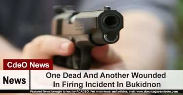 One Dead And Another Wounded In Firing Incident In Bukidnon