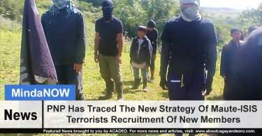 PNP Has Traced The New Strategy Of Maute-ISIS Terrorists Recruitment Of New Members