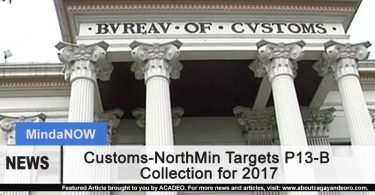 Customs-NorthMin Targets P13-B Collection for 2017