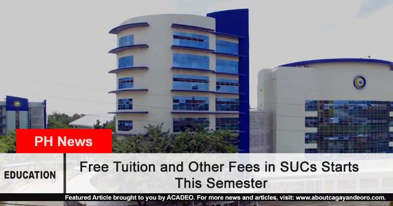Free Tuition and Other Fees in SUCs Starts This Semester