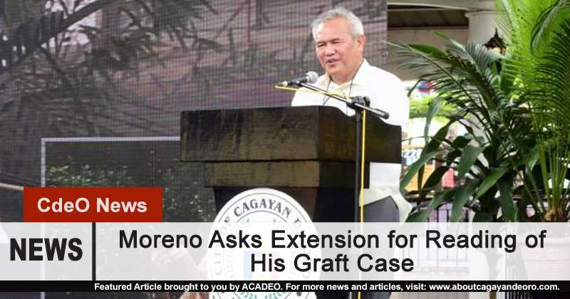 Moreno Asks Extension for Graft Case Reading