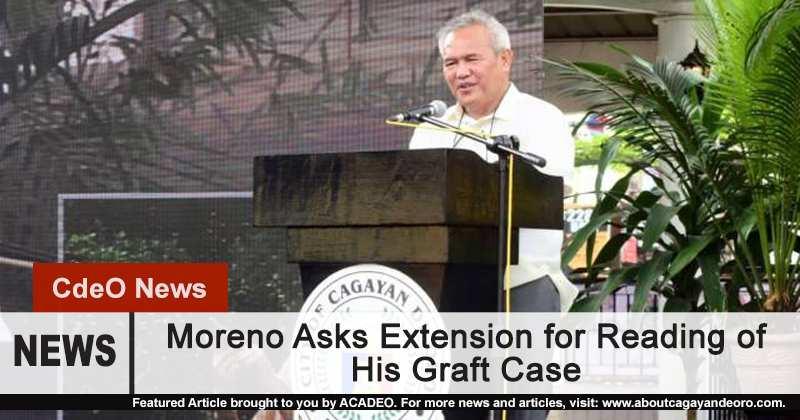Moreno Asks Extension for Graft Case Reading