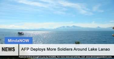 AFP Deploys More Soldiers Around Lake Lanao