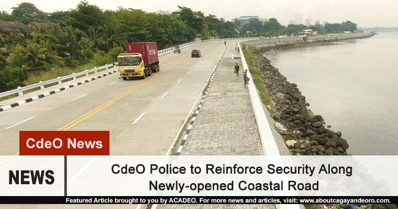 City Police to Reinforce Security Along Newly-opened Coastal Road
