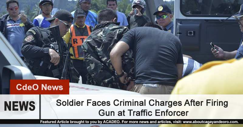 Soldier Faces Charges After Firing Gun at Traffic Enforcer