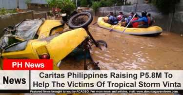 Caritas Philippines Raising P5.8M To Help The Victims Of Tropical Storm Vinta