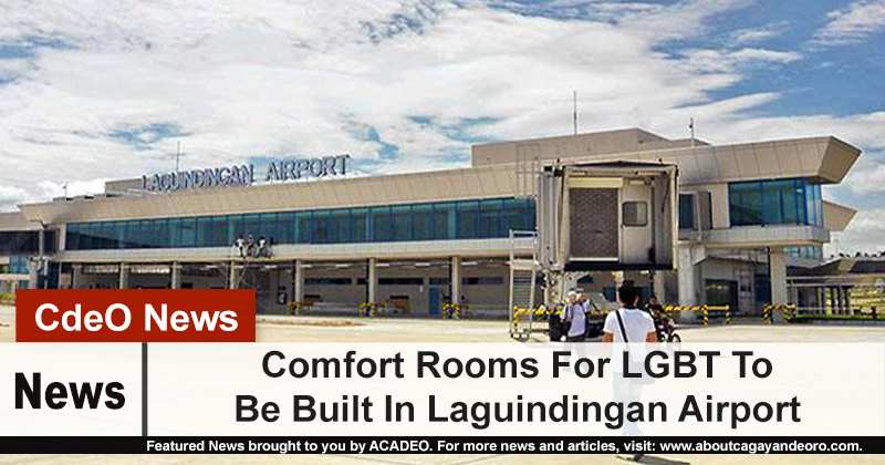 Comfort Rooms For LGBT To Be Built In Laguindingan Airport