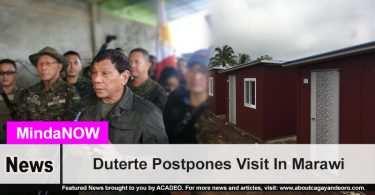 Duterte Postpones Visit In Marawi