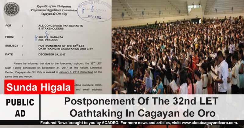 Postponement Of The 32nd LET Oathtaking In Cagayan de Oro