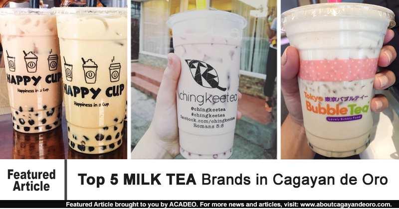 Top 5 MILK TEA Brands in Cagayan de Oro