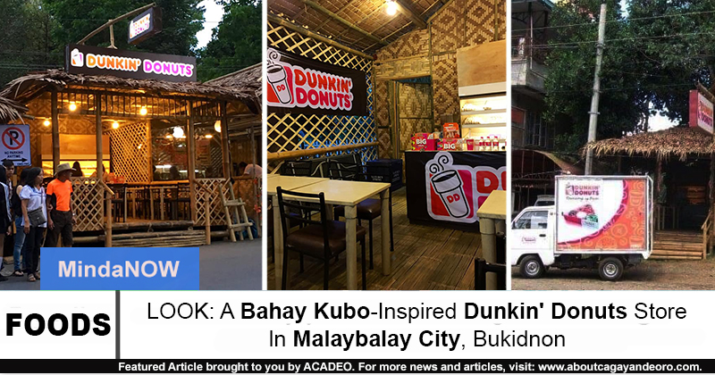 LOOK: A Bahay Kubo-Inspired Dunkin' Donuts Store In
