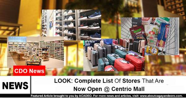Complete List of Stores That Are Now Open at Centrio Mall