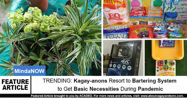 TRENDING: Kagay-anons Resort to Bartering System to Get Basic Necessities During Pandemic