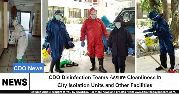 CDO Disinfection Teams Assure Cleanliness in City Isolation Units and Other Facilities