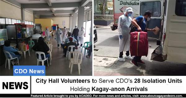 City Hall Volunteers to Serve CDO's 28 Isolation Units Holding Kagay-anon Arrivals