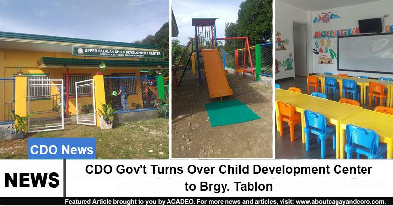 CDO Gov't Turns Over Child Development Center to Brgy. Tablon